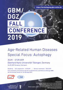 "GBM/DGZ Fall Conference ""Age-Related Human Diseases - Special Focus Autophagy"", 25th through 27th September 2019, Tübingen, Germany"