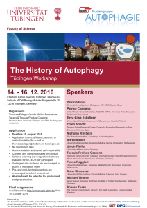 "International Workshop ""The History of Autophagy"", 12th through 16th December 2016, Tübingen, Germany."