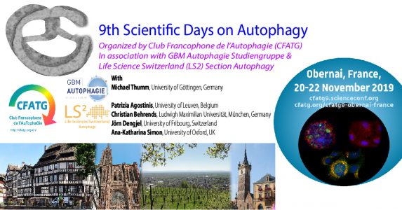 French Autophagy Network (CFATG): 9th Scientific Days 20th through 22nd November 2019, Obernai, France